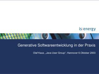 Generative Softwareentwicklung in der Praxis