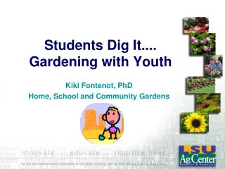 Students Dig It.... Gardening with Youth