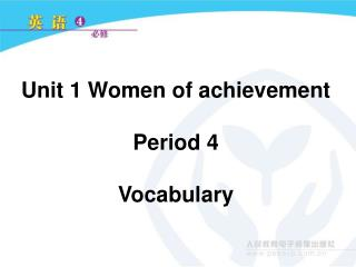 Unit 1 Women of achievement Period 4 Vocabulary