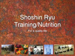 Shoshin Ryu Training/Nutrition