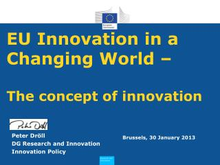 EU Innovation in a Changing World �  The concept of innovation