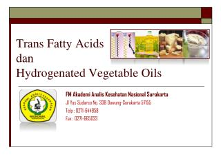 Trans Fatty Acids dan Hydrogenated Vegetable Oils