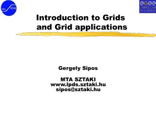 Introduction to Grid s  and Grid applications