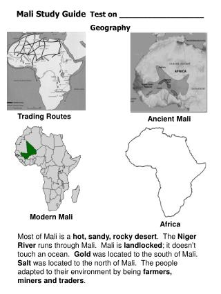 Mali Study Guide  Test on __________________ Geography