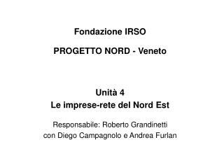 Fondazione IRSO PROGETTO NORD - Veneto