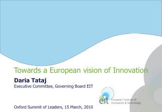 Daria Tataj Executive Committee,  Governing Board EIT