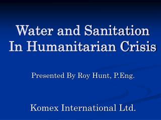 Water and Sanitation In Humanitarian Crisis