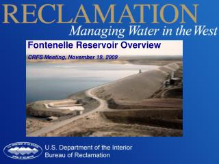 Fontenelle Reservoir Overview CRFS Meeting, November 19, 2009