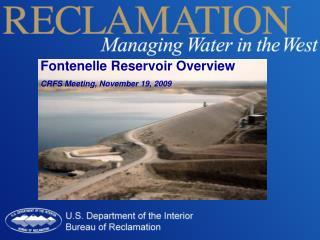 Fontenelle Reservoir Overview CRFS Meeting, November 19, 2009