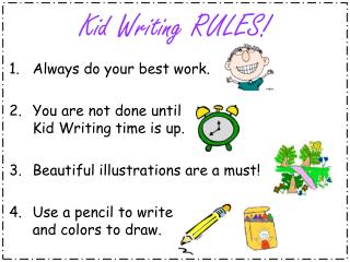 Kid Writing RULES!