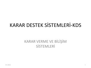 KARAR DESTEK SİSTEMLERİ-KDS