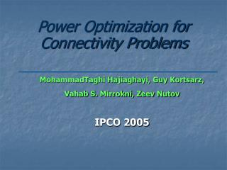 Power Optimization for Connectivity Problems