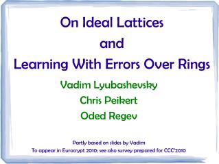 On Ideal Lattices and Learning With Errors Over Rings