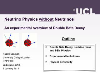 Neutrino Physics  without  Neutrinos An experimental overview of Double Beta Decay