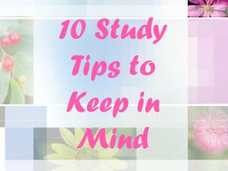 10 Study Tips to Keep in Mind