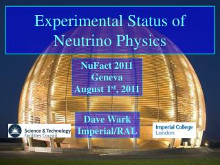 Experimental  Status of  Neutrino Physics
