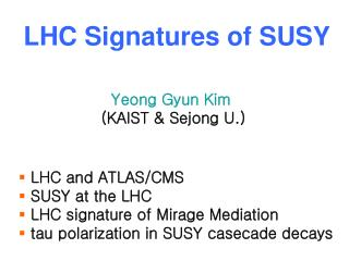 LHC Signatures of SUSY