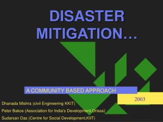 DISASTER MITIGATION…