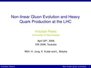 Non-linear Gluon Evolution and Heavy Quark Production at the LHC