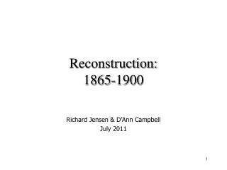 Reconstruction: 1865-1900