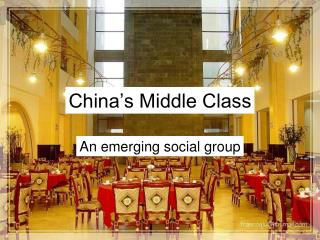 China s Middle Class