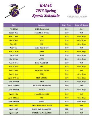 KAIAC 2013 Spring  Sports Schedule