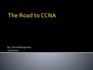 The Road to CCNA