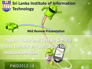 English Voice and Text to Sinhala Text Translator Application for Android Devices