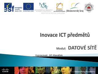 Inovace ICT předmětů