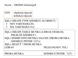 Oracle – ORDMS lehetőségek