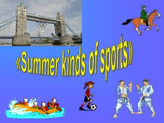«Summer kinds of sports»