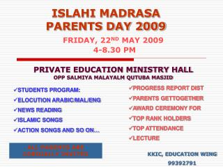 ISLAHI MADRASA  PARENTS DAY 2009