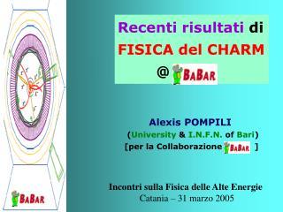 Alexis POMPILI ( University  & I.N.F.N.  of  Bari ) [per la Collaborazione            ]