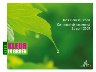 Kies Kleur in Groen – het uitvoeringsplan 5 ambities