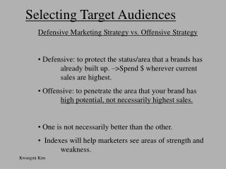 Selecting Target Audiences