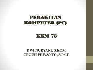 PERAKITAN KOMPUTER (PC)