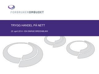TRYGG HANDEL PÅ NETT