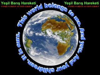 Yeşil Barış Hareketi CYPRUS GREEN ACTION GROUP