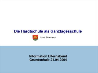 Information Elternabend Grundschule 21.04.2004