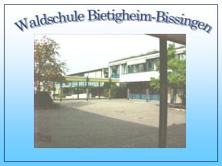 Waldschule Bietigheim-Bissingen