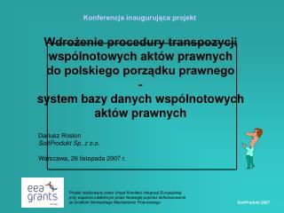 Wdrożenie procedury transpozycji  wspólnotowych aktów prawnych do polskiego porządku prawnego -