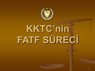 KKTC'nin FATF SÜRECİ