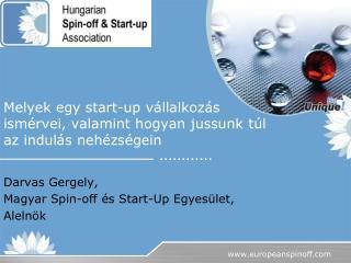 Melyek egy start-up vállalkozás ismérvei, valamint hogyan jussunk túl az indulás nehézségein