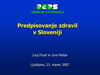 Predpisovanje zdravil  v Sloveniji
