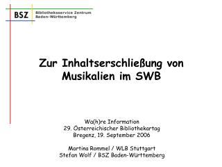 Zur Inhaltserschließung von Musikalien im SWB