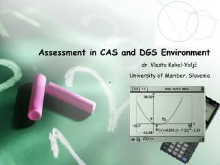 Assessment in CAS and DGS Environment