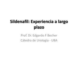 Sildenafil: Experiencia a largo plazo