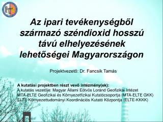 Az ipari tevékenységből származó széndioxid hosszú távú elhelyezésének lehetőségei Magyarországon