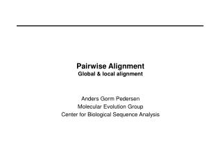 Pairwise Alignment Global & local alignment