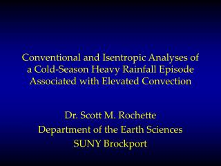 Dr. Scott M. Rochette Department of the Earth Sciences SUNY Brockport